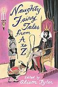 Naughty Fairy Tales from A to Z Naughty Fairy Tales from A to Z