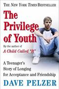 Privilege Of Youth A Teenager's Story
