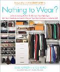 Nothing to Wear? A 5-step Cure for the Common Closet