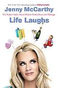 Life Laughs The Naked Truth About Motherhood, Marriage, And Moving on