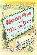Moonpies and Movie Stars