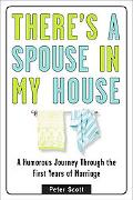 There's a Spouse in My House