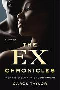 The Ex Chronicles: A Novel