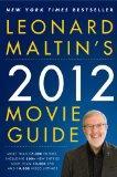 Leonard Maltin's 2012 Movie Guide (Leonard Maltin's Movie Guide)