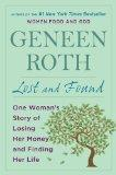 Lost and Found: One Womans Story of Losing Her Money and Finding Her Life