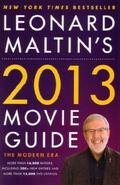 Leonard Maltin's 2013 Movie Guide : The Modern Era