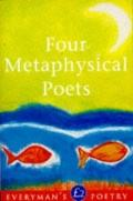 Four Metaphysical Poets