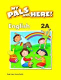 My Pals Are Here! English: Textbook 2A
