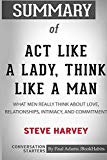 Summary of Act Like a Lady, Think Like a Man by Steve Harvey: Conversation Starters