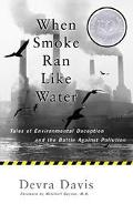 When Smoke Ran Like Water Tales of Environmental Deception and the Battle Against Pollution