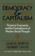 Democracy and Capitalism Property, Community, and the Contradictions of Modern Social Thought