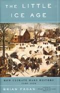 Little Ice Age How Climate Made History 1300-1850