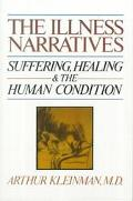 Illness Narratives Suffering, Healing, and the Human Condition