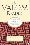 Yalom Reader Selections from the Work of a Master Therapist and Storyteller