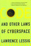 Code+other Laws of Cyberspace