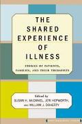 Shared Experience of Illness Stories of Patients, Families, and Their Therapists