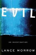 Evil An Investigation