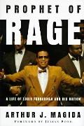 Prophet of Rage: A Life of Louis Farrakhan and His Nation - Arthur J. Magida - Hardcover - 1...