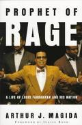 Prophet of Rage: A Life of Louis Farrakhan and His Nation - Arthur J. Magida - Paperback - R...