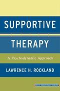 Supportive Therapy A Psychodynamic Approach