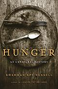 Hunger An Unnatural History