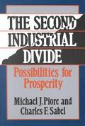 Second Industrial Divide Possibilities for Prosperity