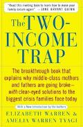 Two-Income Trap Why Middle-Class Parents are Going Broke