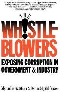 Whistleblowers Exposing Corruption in Government and Industry