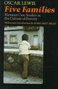 Five Families Mexican Case Studies in the Culture of Poverty
