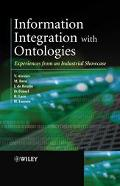 Information Integration With Ontologies Experiences From an Industrial Showcase