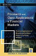 Fibonacci And Gann Applications In Financial Markets Practical Applications Of Natural And S...