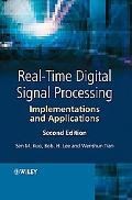Real-time Digital Signal Processing Implementations and Applications