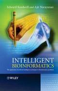 Intelligent Bioinformatics The Application Of Artificial Intelligence Techniques to Bioinfor...