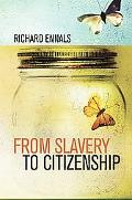 From Slavery to Citizenship