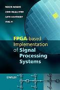 FPGA-based Implementation of Complex Signal Processing System