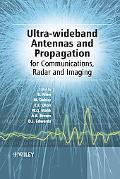Ultra Wideband Antennas and Propagation for Communications and Radar and Imaging