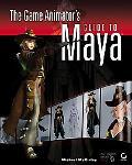 Game Animator's Guide to Maya