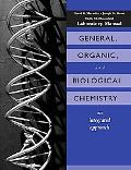 General, Organic, and Biological Chemistry An Integrated Approach  Laboratory Experiments