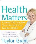 Health Matters 8 Steps That Can Save Your Life--and Your Family