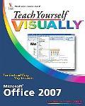 Teach Yourself Visually Microsoft Office 2007