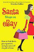 Santa Shops on Ebay How To Find Deals, Get Organized, and Give Yourself The Gift of Time