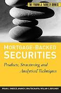 Mortgage-backed Securities Products, Structuring and Analytical Techniques