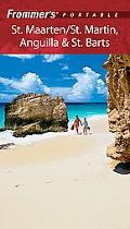 Frommer's Portable St. Maartenl, St. Martin, Anguilla & St. Barts