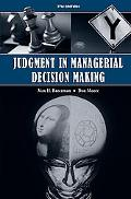 Judgement in Managerial Decision Making 7e