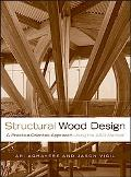 Structural Wood Design A Practice-oriented Approach