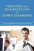 Therapies and Rehabilitation in Down