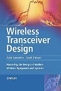 Wireless Transceiver Design Mastering the Design of Modern Wireless Equipment and Systems