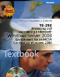 Microsoft Official Academic Course Managing and Maintaining a Microsoft Windows Server 2003 ...
