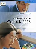 Microsoft Office Outlook 2003 Microsoft Official Academic Course