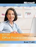 Microsoft Office Powerpoint 2007 Exam 70-603